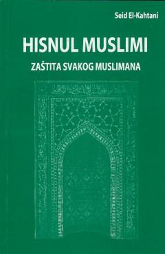 Hisnul Muslim Zaštita svakog Muslimana