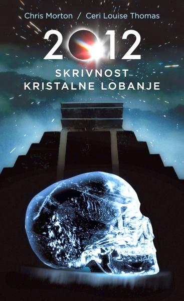 Naslovnica 2012 - Skrivnost kristalne lobanje