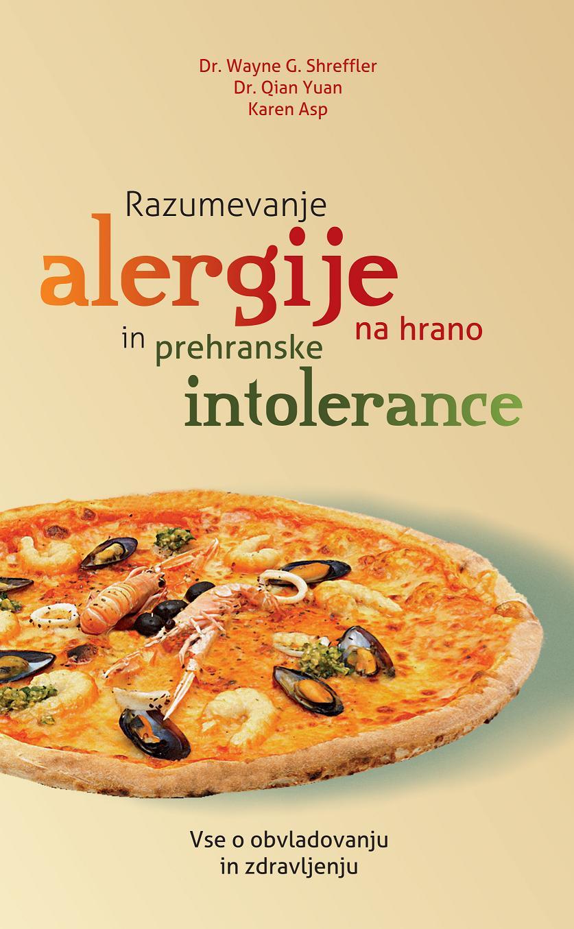 Naslovnica Razumevanje alergije na hrano in prehranske intolerance