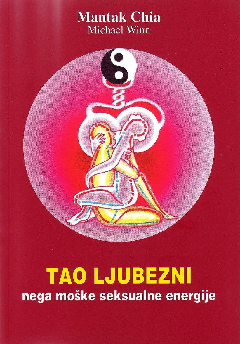 Naslovnica Tao ljubezni, nega moške seksualne energije