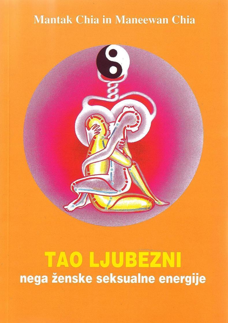 Tao ljubezni, nega ženske seksualne energije