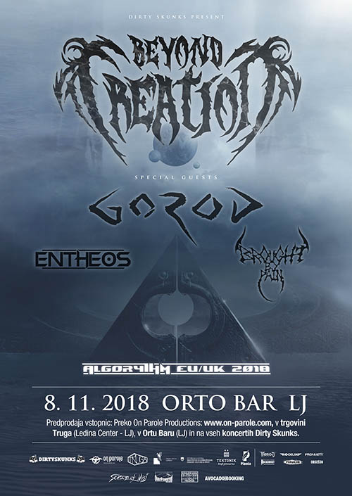 Beyond Creation (Can), Gorod (Fra), Entheos (Can), Brought by Pain (Can)