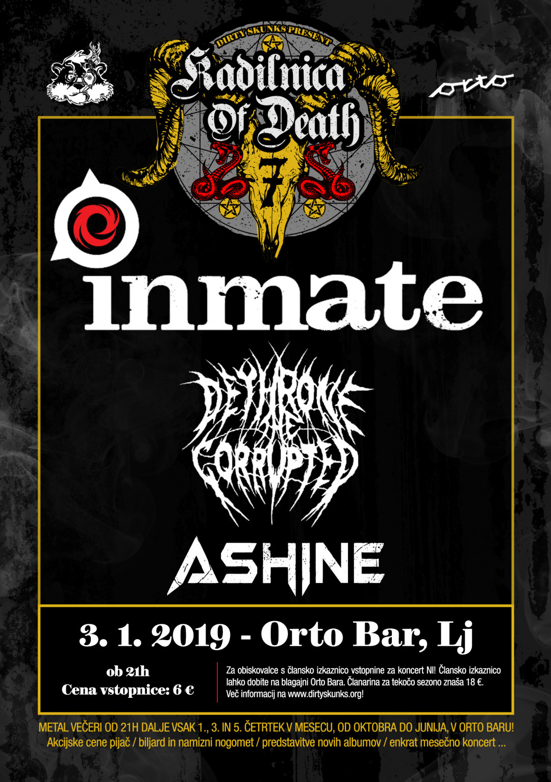 Inmate (Si), Dethrone the Corrupted (Si), Ashine (Si)