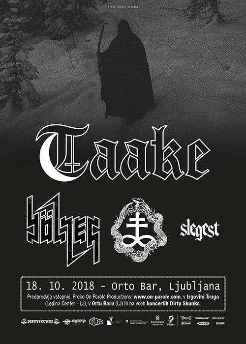 Taake (Nor), Bölzer (Swi), One Tail One Head (Nor), Slegest (Nor)